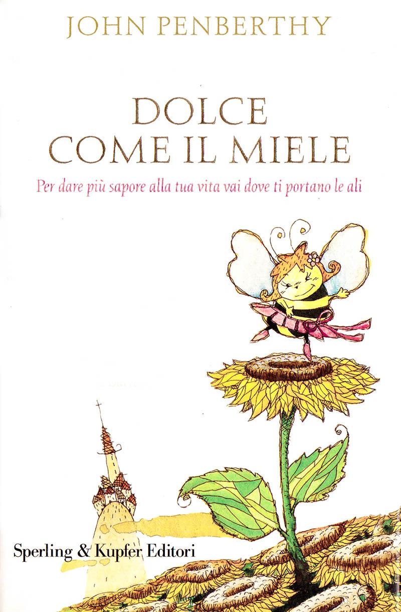 Illustratore Disegnatore Lorenzo Donati Natalori Milano copertina ape girasoli libro paesino ballare danza